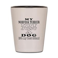 Norfolk Terrier not just a dog Shot Glass
