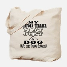 Norfolk Terrier not just a dog Tote Bag