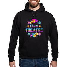 I Love Theatre Hoodie