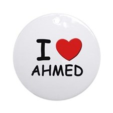 I love Ahmed Ornament (Round)