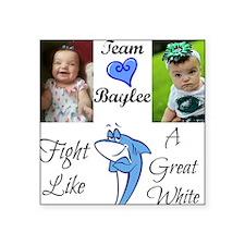 Team Baylee Sticker