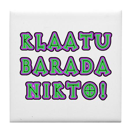Klaatu Barada Nikto Tile Coaster