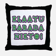 Klaatu Barada Nikto Throw Pillow