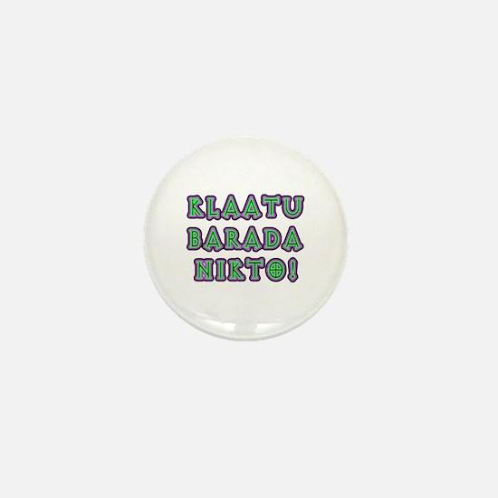 Klaatu Barada Nikto Mini Button