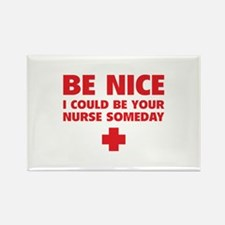 Be nice, I could be your nurse someday Rectangle M