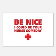 Be nice, I could be your nurse someday Postcards (