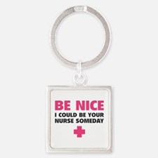 Be nice, I could be your nurse someday Square Keyc