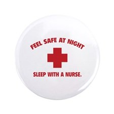 """Feel safe at night - Sleep with a nurse 3.5"""" Butto"""
