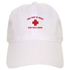 Feel safe at night - Sleep with a nurse Baseball Cap