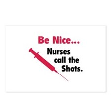 Be nice...Nurses call the shots. Postcards (Packag