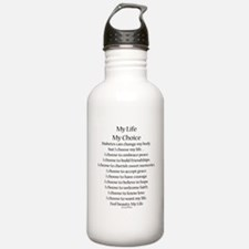 My Life, My Choice Poem (Black) Water Bottle