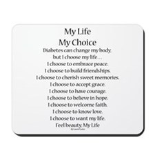 My Life, My Choice Poem (Black) Mousepad