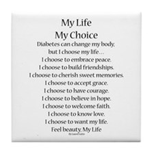 My Life, My Choice Poem (Black) Tile Coaster