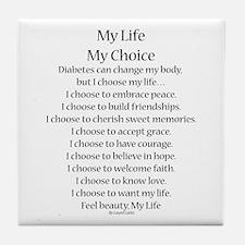 My Life, My Choice Poem (Black) Tile Coaster