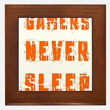 gamers never sleep Framed Tile
