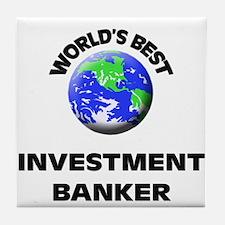 World's Best Investment Banker Tile Coaster