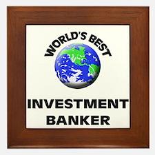 World's Best Investment Banker Framed Tile