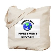 World's Best Investment Broker Tote Bag