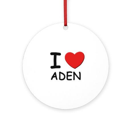 I love Aden Ornament (Round)