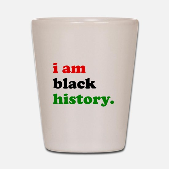 I Am Black History Shot Glass