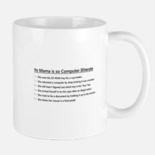 Yo Mama is so Computer Illiterate Mug