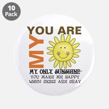 """You Are My Sunshine 3.5"""" Button (10 pack)"""