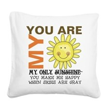 You Are My Sunshine Square Canvas Pillow