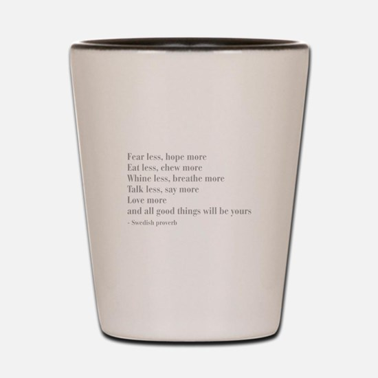 swedish-proverb-bod-gray Shot Glass
