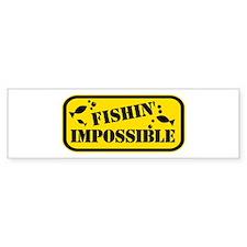 Fishin Impossible Bumper Sticker