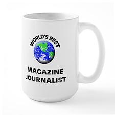 World's Best Magazine Journalist Mug