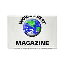 World's Best Magazine Journalist Rectangle Magnet