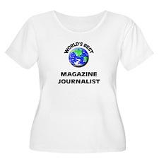 World's Best Magazine Journalist Plus Size T-Shirt