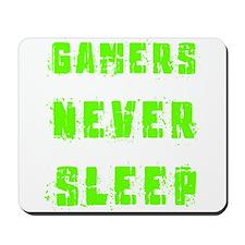 Gamers never sleep Mousepad