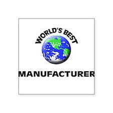 World's Best Manufacturer Sticker