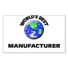 World's Best Manufacturer Decal
