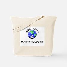 World's Best Martyrologist Tote Bag