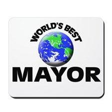 World's Best Mayor Mousepad