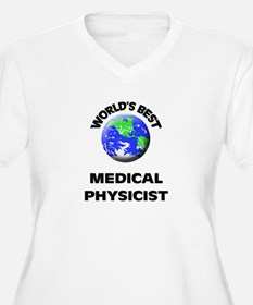 World's Best Medical Physicist Plus Size T-Shirt