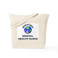 World's Best Mental Health Nurse Tote Bag