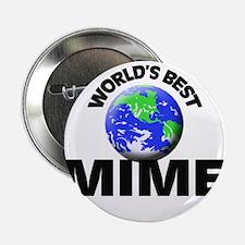 "World's Best Mime 2.25"" Button"