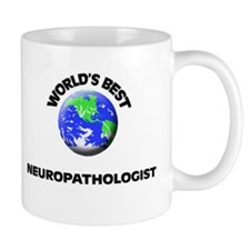 World's Best Neuropathologist Mug