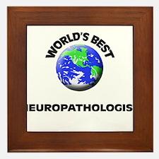 World's Best Neuropathologist Framed Tile