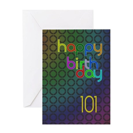 101st Birthday card for a man Greeting Card