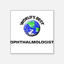 World's Best Ophthalmologist Sticker