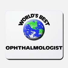 World's Best Ophthalmologist Mousepad