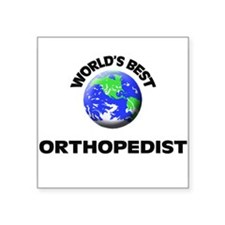 World's Best Orthopedist Sticker