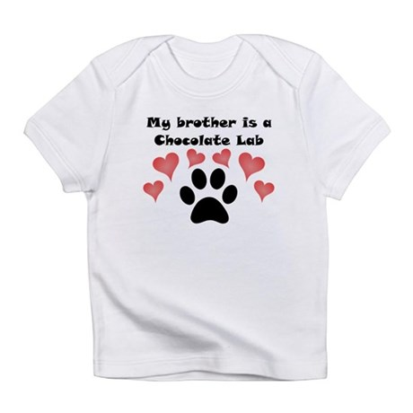 My Brother Is A Chocolate Lab Infant T-Shirt