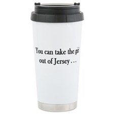 You can take the girl out of Jersey mug Travel Mug