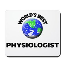 World's Best Physiologist Mousepad