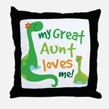 My Great Aunt Loves Me Throw Pillow